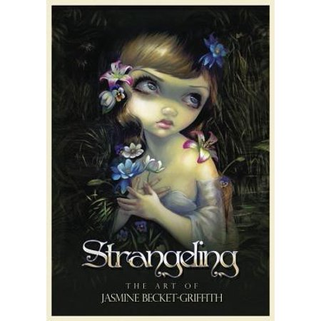 Strangeling : The Art of Jasmine Becket-Griffith - Jasmine Becket-griffith Halloween