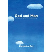 God and Man: Guideposts for Spiritual Peace and Awakening - eBook