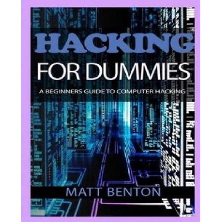 Hacking  The Ultimate Guide To Learn Hacking For Dummies And Sql