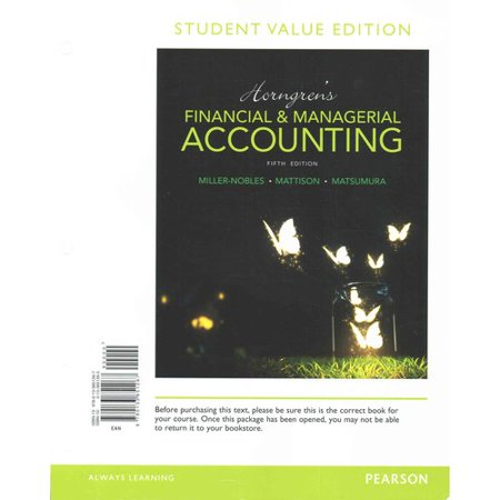 Horngrens Financial   Managerial Accounting   Myaccountinglab With Pearson Etext Access Code  Student Value Edition