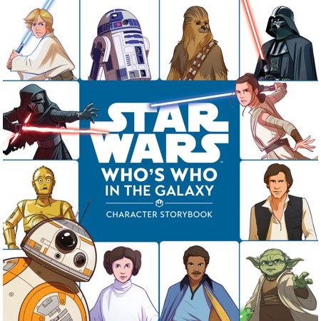 Star Wars Who's Who in the Galaxy (A Character - Famous Storybook Characters