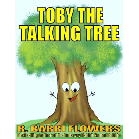 Toby the Talking Tree (A Children's Picture Book) -