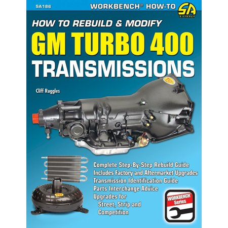 S-A Design Workbench Series: How to Rebuild & Modify GM Turbo 400 Transmissions (Paperback) 400 Series Agate