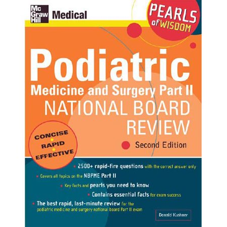 Podiatric Medicine And Surgery  National Board Review