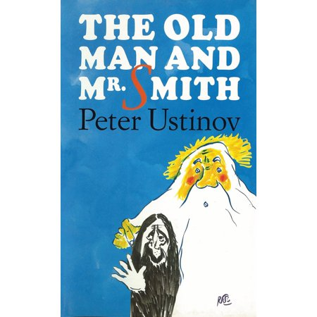 The Old Man and Mr Smith - eBook