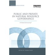Public and Private in Natural Resource Governance - eBook
