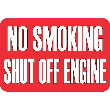 6in x 4in No Smoking Shut Off Engine Magnet (Magnet Engine)