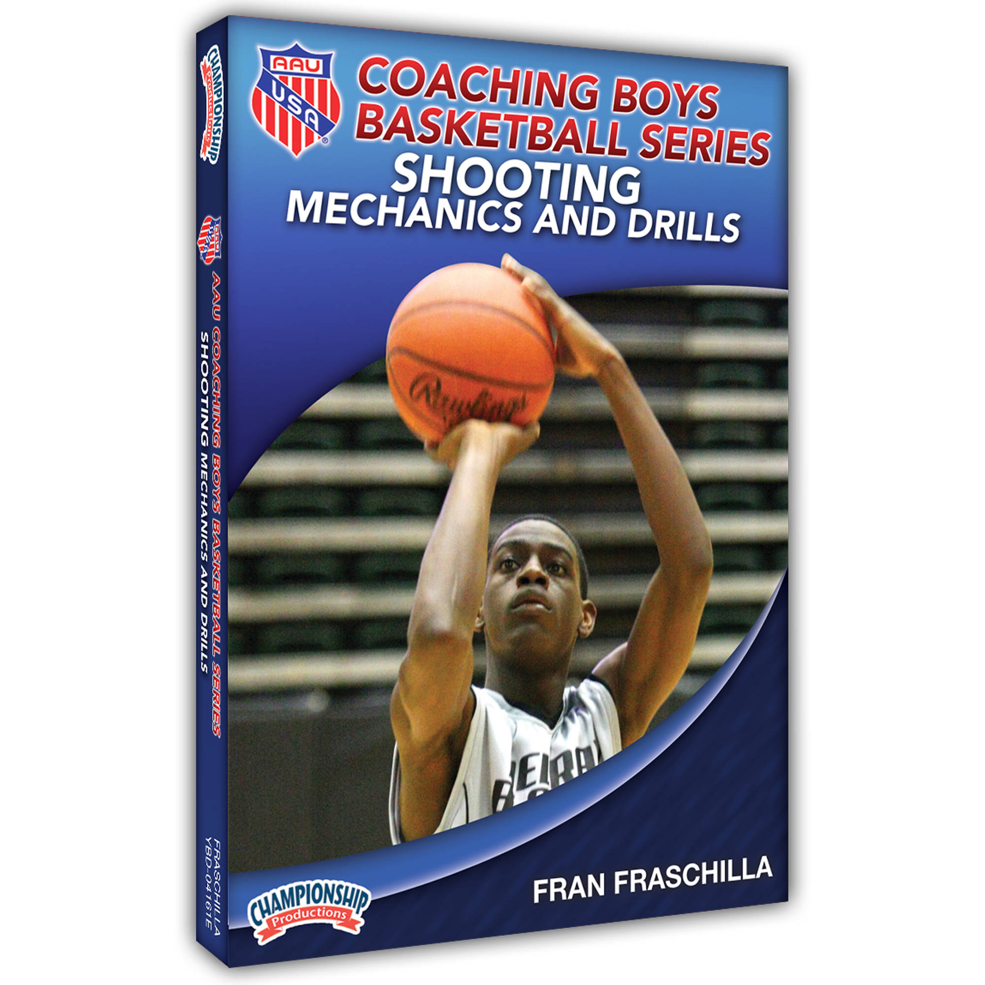 AAU Coaching Boys Basketball Series: Shooting Mechanics and Drills by Championship Productions