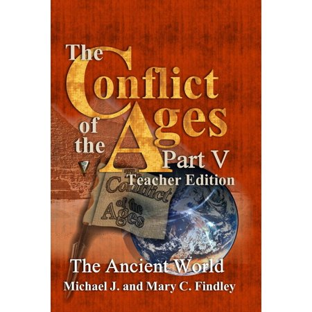 The Conflict of the Ages Teacher Edition V The Ancient World - eBook - World Teachers Press