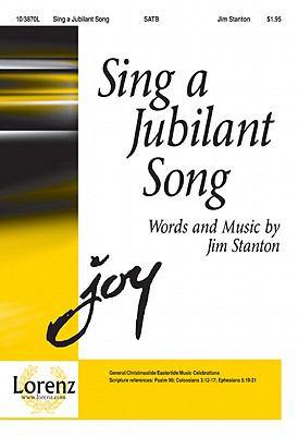 Sing a Jubilant Song-Sac Anthem SATB,Piano Jim Stanton SHeet Music 103870L by