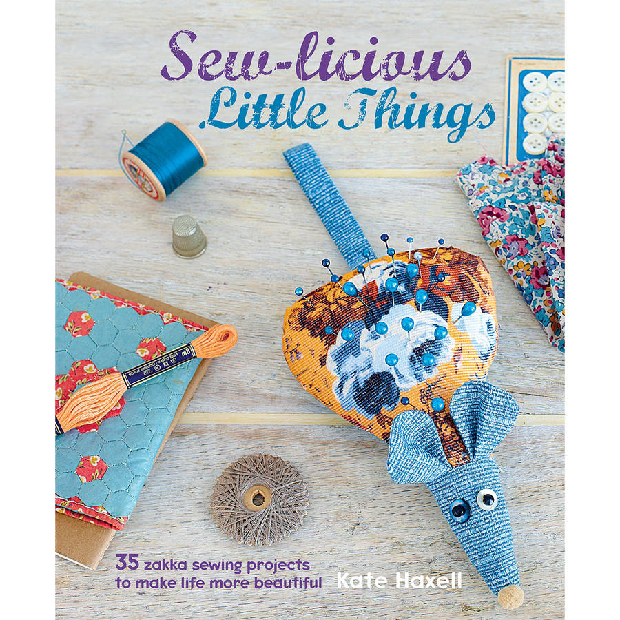 Cico Books Sew-Licious Little Things
