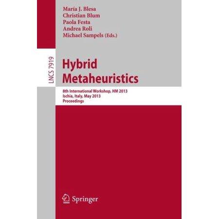 Hybrid Metaheuristics  8Th International Workshop  Hm 2013  Ischia  Italy  May 23 25  2013  Proceedings