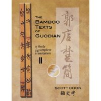 Cornell East Asia: The Bamboo Texts of Guodian (Paperback)