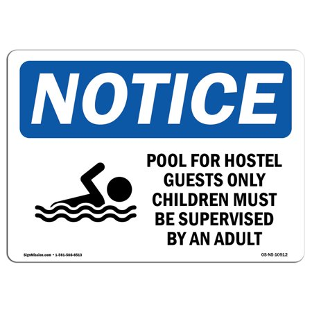 OSHA Notice Sign - DANGER Pool For Hotel Guests Only Children | Choose from: Aluminum, Rigid Plastic or Vinyl Label Decal | Protect Your Business, Construction Site |  Made in the