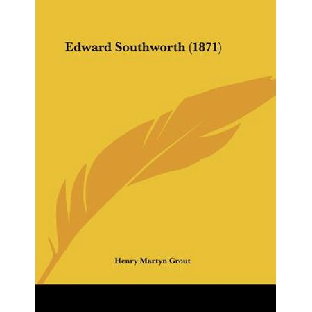 Edward Southworth (1871) - Southworth Credentials Collection