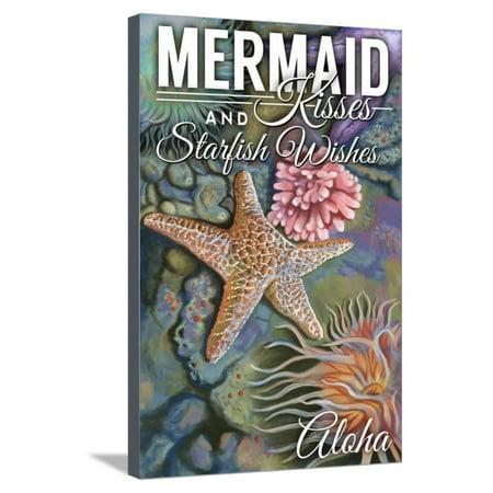 Aloha - Mermaid Kisses and Starfish Wishes - Tidepool Stretched Canvas Print Wall Art By Lantern Press