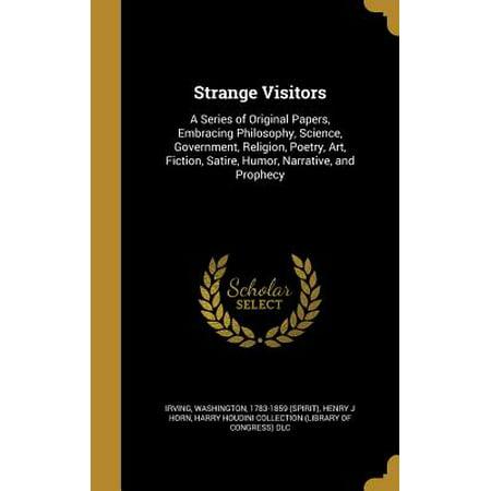 Strange Visitors : A Series of Original Papers, Embracing