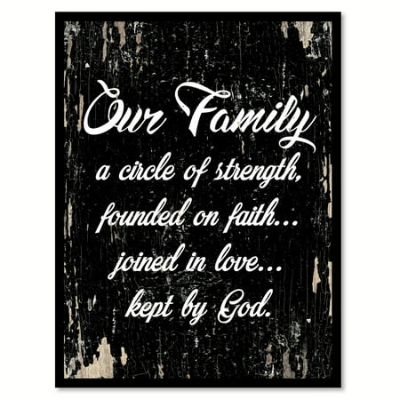 Our family a circle of strength founded on faith joined in love kept by God Motivation Quote Saying Black Canvas Print with Picture Frame Home Decor Wall Art Gift Ideas 13