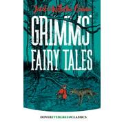 Dover Children's Evergreen Classics: Grimms' Fairy Tales (Paperback)