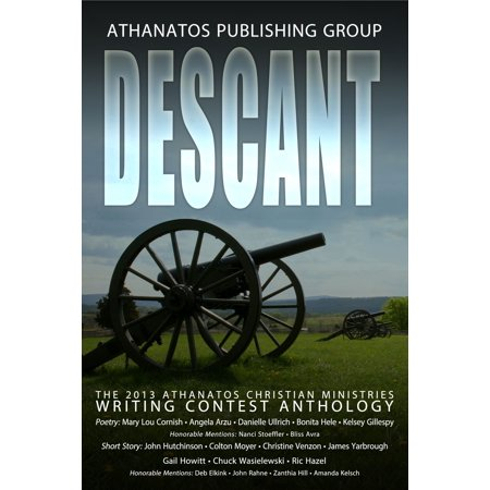 Descant: The 2013 Athanatos Christian Ministries Writing Contest Anthology - eBook](Halloween Writing Contest)