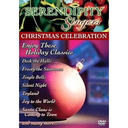 Serendipity Singers: Christmas Celebration (The Serendipity Singers Beans In My Ears)