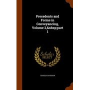 Precedents and Forms in Conveyancing, Volume 2, Part 1