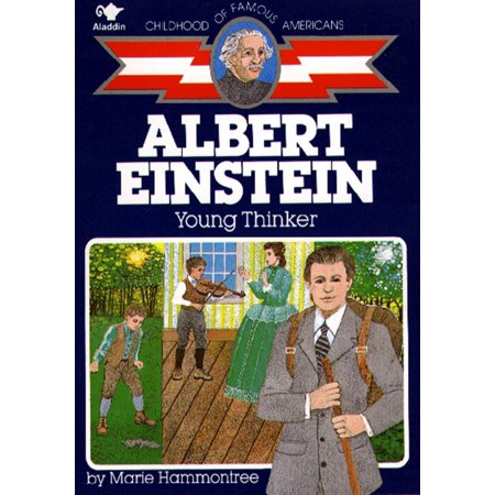 Albert Einstein : Young Thinker