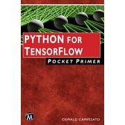 Python for Tensorflow Pocket Primer (Paperback)