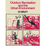 Outdoor Recreation and the Urban Environment