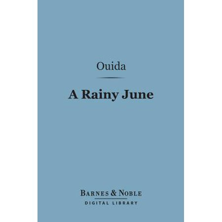 A Rainy June (Barnes & Noble Digital Library) - (Barnes And Noble Coupon Codes June 2017)