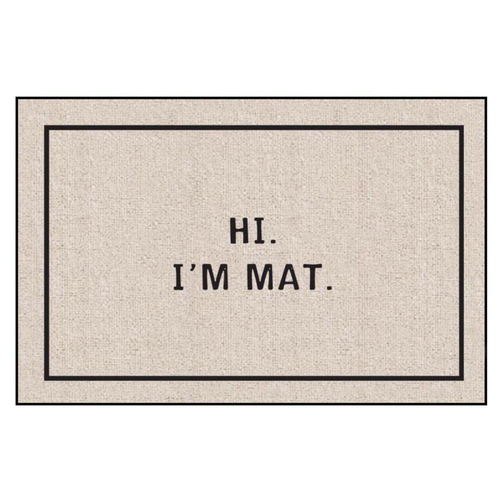 High Cotton Hi I'm Mat Indoor/Outdoor Door Mat