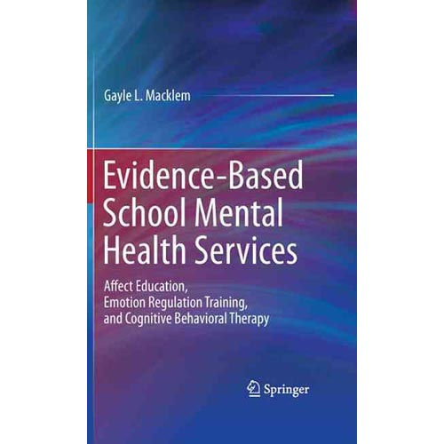 Evidence-Based School Mental Health Services: Affect Educ...