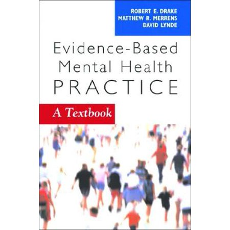Evidence-Based Mental Health Practice : A