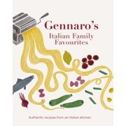 Gennaro's Italian Family Favourites: Authentic Recipes from an Italian Kitchen (Paperback)