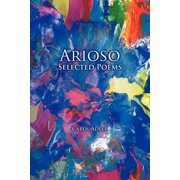 Arioso : Selected Poems