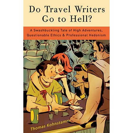 - Do Travel Writers Go to Hell? - eBook
