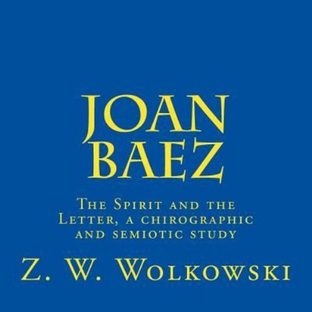 Joan Baez  The Spirit And The Letter  A Chirographic And Semiotic Study