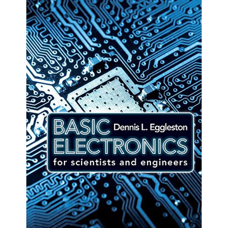 Basic Electronics for Scientists and Engineers (Introductory Electronics For Scientists And Engineers 2nd Edition)