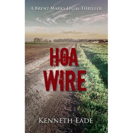 Hoa Wire: A Courtroom Drama Novel