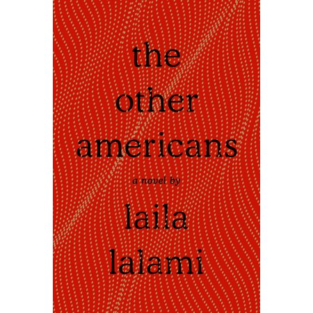 The Other Americans : A Novel