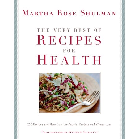 The Very Best of Recipes for Health - eBook