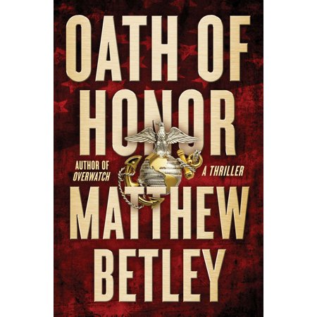 Logan West Thrillers: Oath of Honor: A Thriller ()