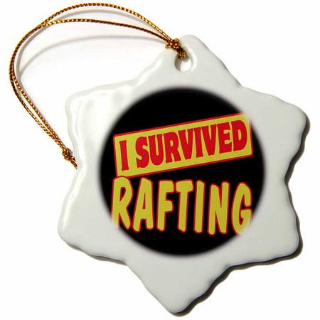 3dRose I Survived Rafting Survial Pride And Humor Design - Snowflake Ornament, (Raft Ornament)
