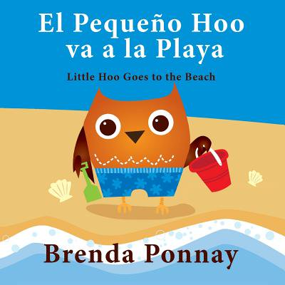 El Peque�o Hoo Va a la Playa/ Little Hoo Goes to the Beach (Bilingual Engish Spanish (Malls In Va Beach)