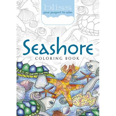 - Bliss Seashore Coloring Book : Your Passport to Calm