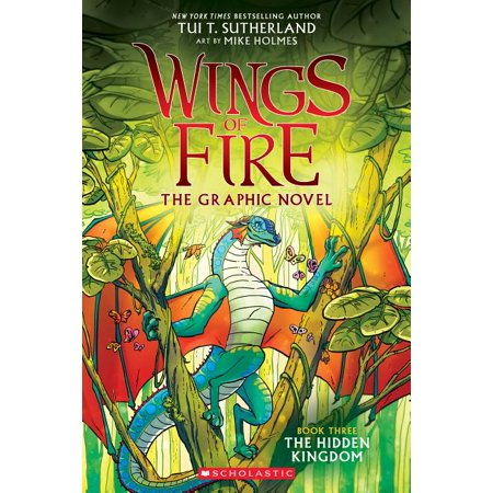 Wings of Fire Graphic Novel: The Hidden Kingdom (Wings of Fire Graphic Novel #3): A Graphix Book, Volume 3 (Paperback)