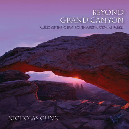 Beyond Grand Canyon  Music Of The Great Southwest