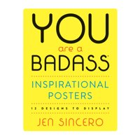 You Are a Badass(r) Inspirational Posters: 12 Designs to Display (Paperback)