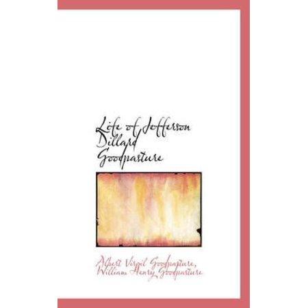 Life Of Jefferson Dillard Goodpasture