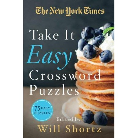 The New York Times Take It Easy Crossword Puzzles: 75 Easy Puzzles - image 1 of 1